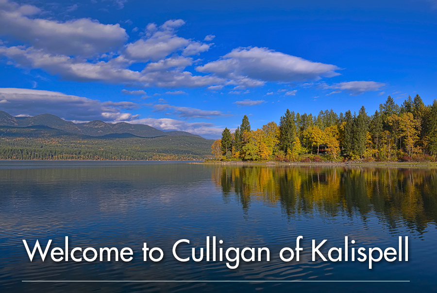 Welcome to Culligan of Kalispell, MT